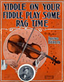 Yiddle On Your Fiddle Play Some Rag Time