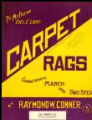 Carpet Rags : Characteristic March and Two-Step