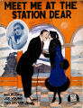 Meet Me At The Station Dear
