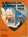 A Bungalow, A Radio And You