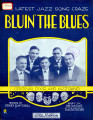 Bluin' the blues