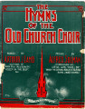 The Hymns of the Old Church Choir