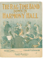 Ragtime Band Down In Harmony Hall