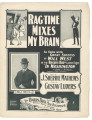 Ragtime Mixes My Brain